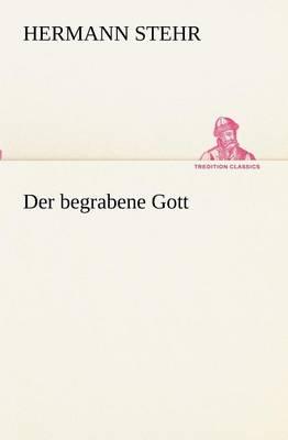 Der Begrabene Gott (Paperback)