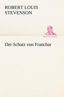 Der Schatz Von Franchar (Paperback)