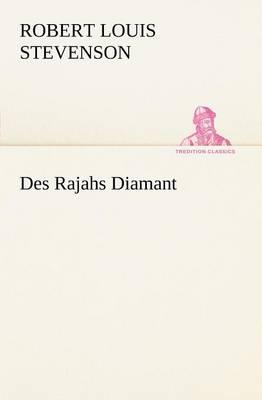Des Rajahs Diamant (Paperback)
