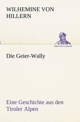 Die Geier-Wally (Paperback)