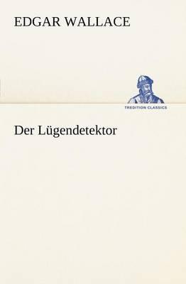 Der Lugendetektor (Paperback)