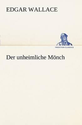 Der Unheimliche Monch (Paperback)