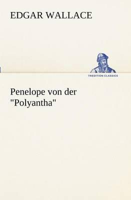 Penelope Von Der Polyantha (Paperback)