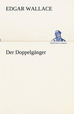 Der Doppelg nger (Paperback)
