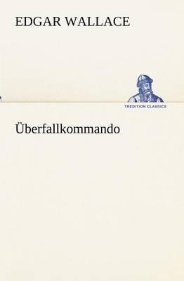 Uberfallkommando (Paperback)