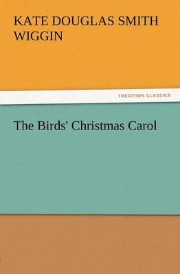 The Birds' Christmas Carol (Paperback)