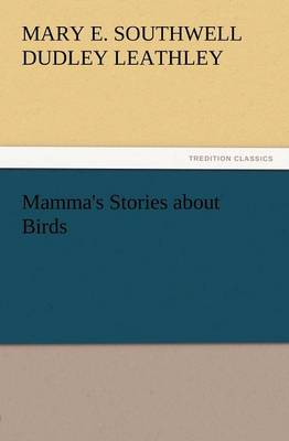 Mamma's Stories about Birds (Paperback)