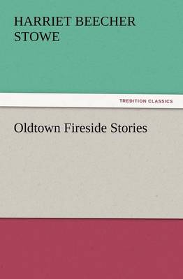 Oldtown Fireside Stories (Paperback)