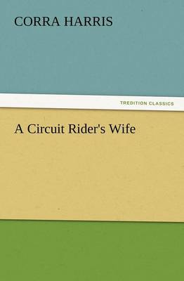 A Circuit Rider's Wife (Paperback)