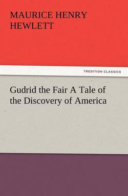 Gudrid the Fair a Tale of the Discovery of America (Paperback)