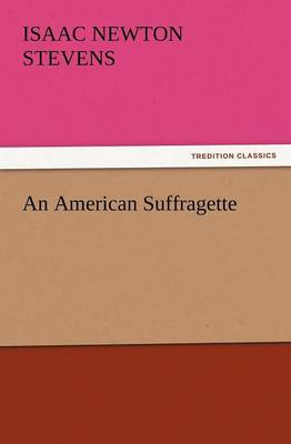 An American Suffragette (Paperback)