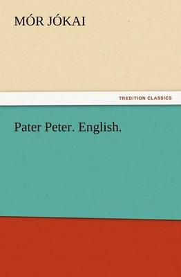 Pater Peter. English. (Paperback)