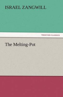 The Melting-Pot (Paperback)