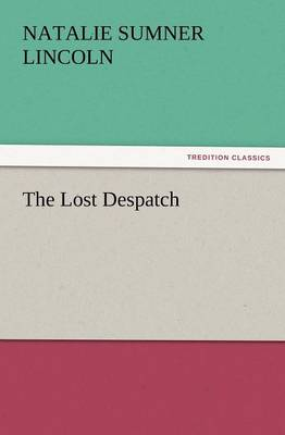 The Lost Despatch (Paperback)