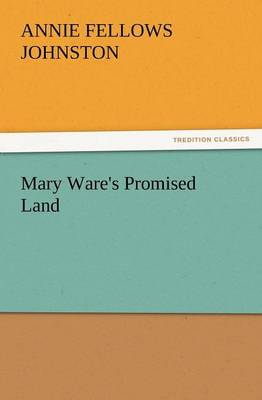 Mary Ware's Promised Land (Paperback)