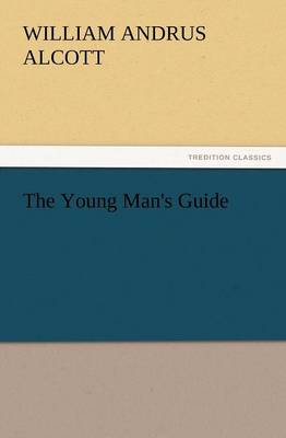 The Young Man's Guide (Paperback)
