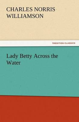 Lady Betty Across the Water (Paperback)