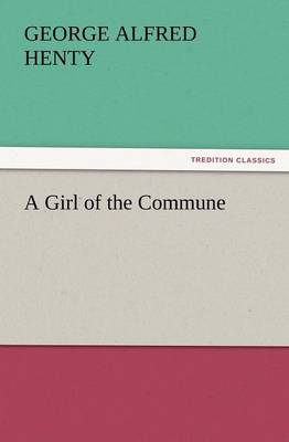A Girl of the Commune (Paperback)