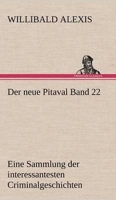 Der Neue Pitaval Band 22 (Hardback)