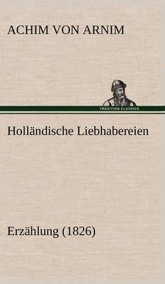 Hollandische Liebhabereien (Hardback)