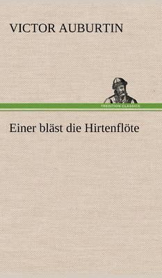 Einer Blast Die Hirtenflote (Hardback)