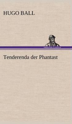 Tenderenda Der Phantast (Hardback)