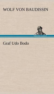 Graf Udo Bodo (Hardback)