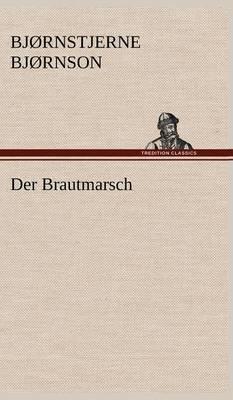Der Brautmarsch (Hardback)
