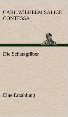 Die Schatzgraber (Hardback)