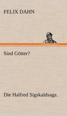 Sind Gotter? (Hardback)