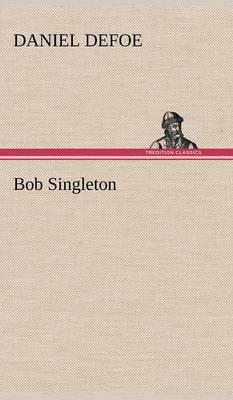 Bob Singleton (Hardback)