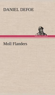 Moll Flanders (Hardback)
