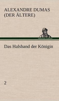 Das Halsband Der Konigin - 2 (Hardback)