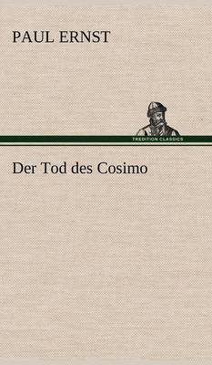 Der Tod Des Cosimo (Hardback)