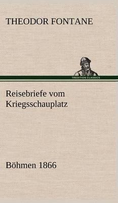 Reisebriefe Vom Kriegsschauplatz (Hardback)