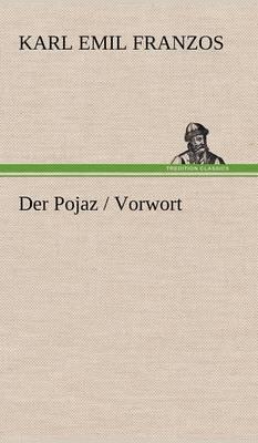 Der Pojaz / Vorwort (Hardback)
