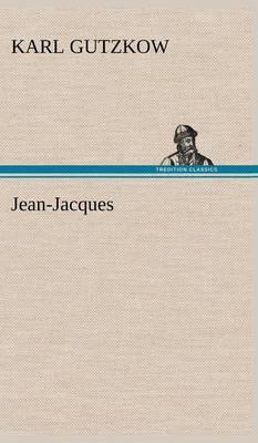 Jean-Jacques (Hardback)