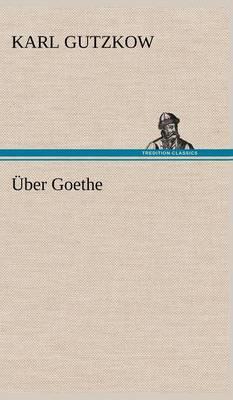 Uber Goethe (Hardback)