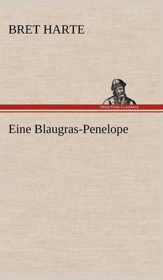 Eine Blaugras-Penelope (Hardback)
