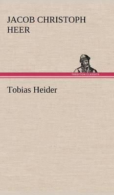 Tobias Heider (Hardback)