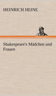 Shakespeare's Madchen Und Frauen (Hardback)