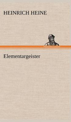 Elementargeister (Hardback)