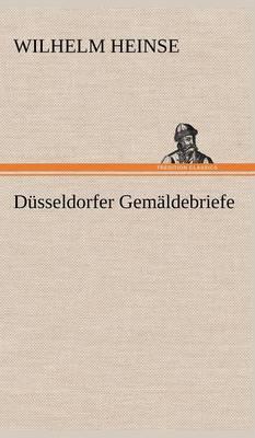 Dusseldorfer Gemaldebriefe (Hardback)