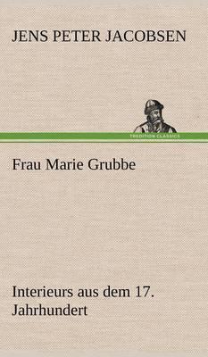 Frau Marie Grubbe (Hardback)