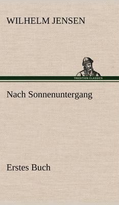 Nach Sonnenuntergang - Erstes Buch (Hardback)