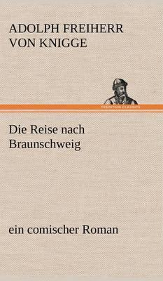 Die Reise Nach Braunschweig (Hardback)