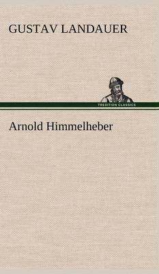 Arnold Himmelheber (Hardback)