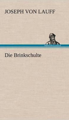 Die Brinkschulte (Hardback)