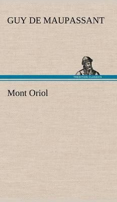 Mont Oriol (Hardback)