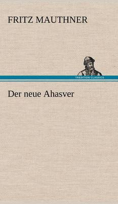 Der Neue Ahasver (Hardback)
